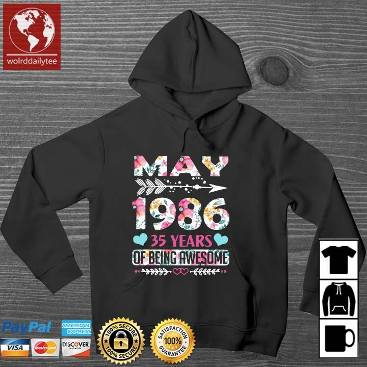 May 1986 35 years of being awesome flower Wolrddailytee hoodie den