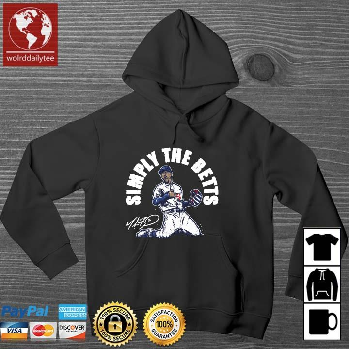 Mookie Betts simply the betts signature Wolrddailytee hoodie den