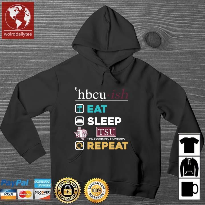 Hbcu ish eat sleep tsu Texas southern university repeat s Wolrddailytee hoodie den